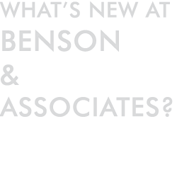 What's new at Benson & Associates?