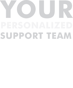 Your Personalized Support Team